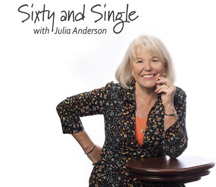 Sixty and Single, with Julia Anderson